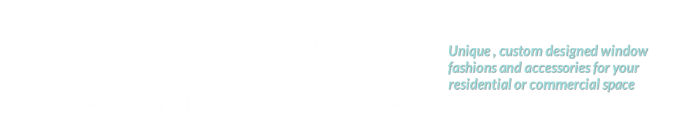 IRICHKA Custom Draperies, Blinds and Shutters